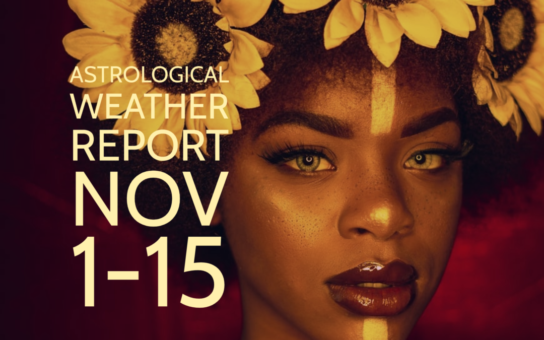 Astrological Weather Report Nov 1-15